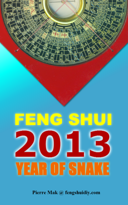 FREE 2013 Feng Shui Guide, Make Year of Snake the Best Year Ever!