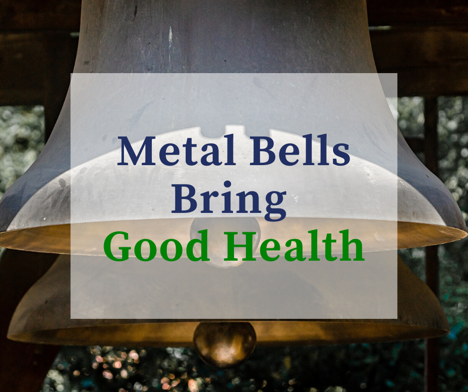 How Could Metal Bells Bring Good Health and Treat Bad Feng Shui